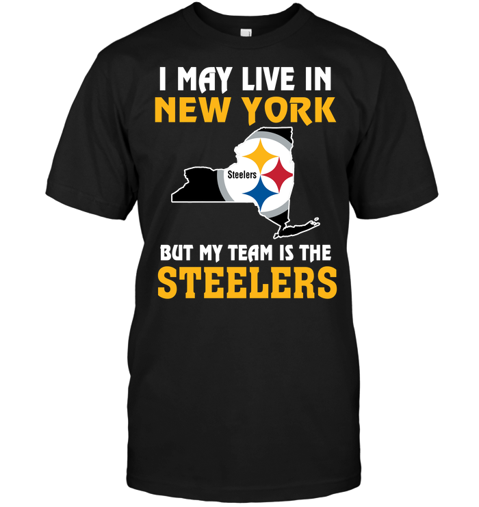 I May Live In New York But My Team Is The Pittsburgh Steelers