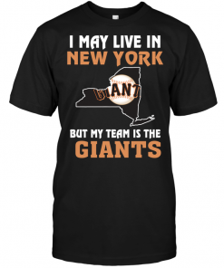 I May Live In New York But My Team Is The San Francisco Giants