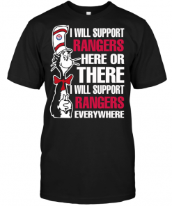 I Will Support Rangers Here Or There I Will Support Rangers Everywhere