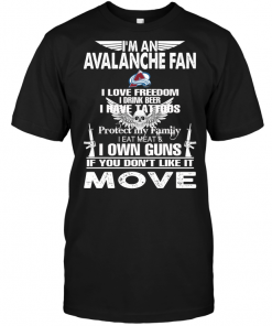 I'm A Colorado Avalanche Fan I Love Freedom I Drink Beer I Have Tattoos