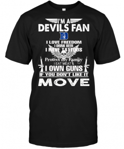 I'm A Duke Blue Devils Fan I Love Freedom I Drink Beer I Have Tattoos