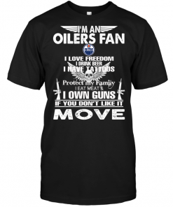 I'm A Edmonton Oilers Fan I Love Freedom I Drink Beer I Have Tattoos