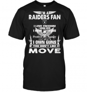 I'm A Oakland Raiders Fan I Love Freedom I Drink Beer I Have Tattoos