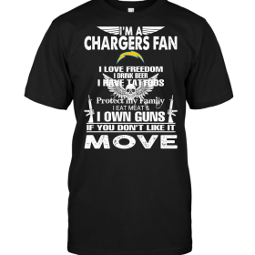 I'm A San Diego Chargers Fan I Love Freedom I Drink Beer I Have Tattoos