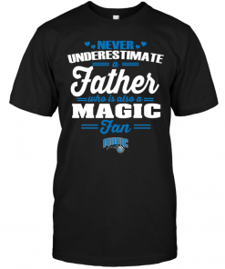 Never Underestimate A Father Who Is Also A Magic Fan