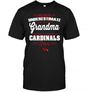 Never Underestimate A Grandma Who Is Also An Arizona Cardinals Fan
