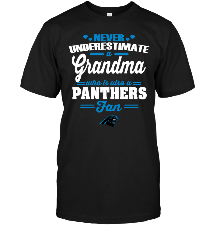 Never Underestimate A Grandma Who Is Also A Panthers Fan