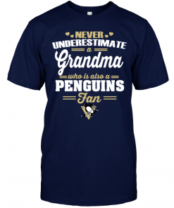 Never Underestimate A Grandma Who Is Also A Penguins Fan