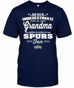 Never Underestimate A Grandma Who Is Also A Spurs Fan