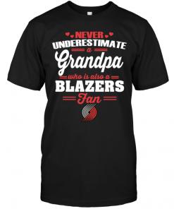 Never Underestimate A Grandpa Who Is Also A Blazers Fan