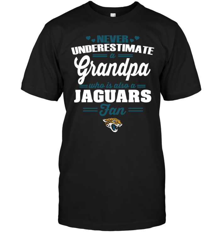 Never Underestimate A Grandpa Who Is Also A Jaguars Fan