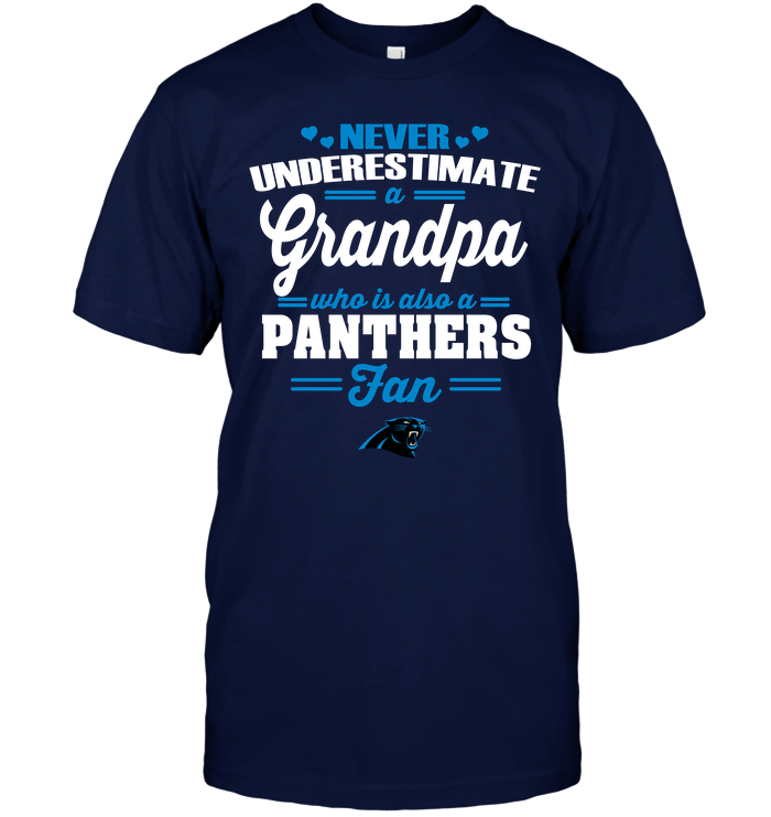 Never Underestimate A Grandpa Who Is Also A Panthers Fan