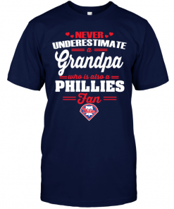 Never Underestimate A Grandpa Who Is Also A Phillies Fan