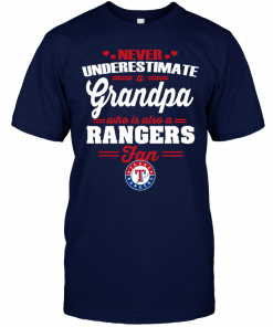 Never Underestimate A Grandpa Who Is Also A Rangers FanNever Underestimate A Grandpa Who Is Also A Rangers Fan