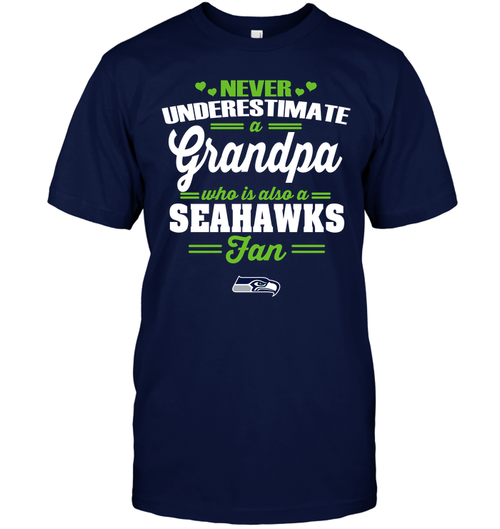 Never Underestimate A Grandpa Who Is Also A Seahawks Fan