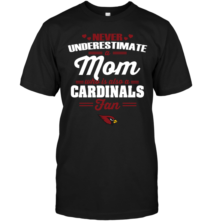 Never Underestimate A Mom Who Is Also An Arizona Cardinals Fan