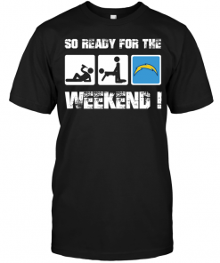 San Diego Chargers: So Ready For The Weekend!