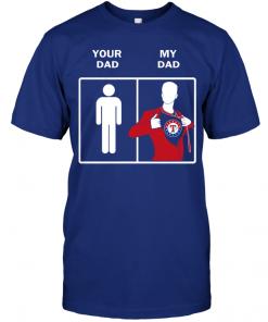 Texas Rangers: Your Dad My Dad