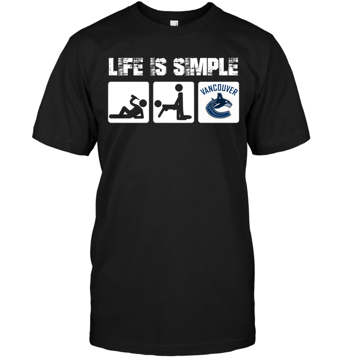 Vancouver Canucks: Life Is Simple