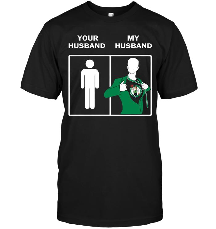 Boston Celtics: Your Husband My Husband