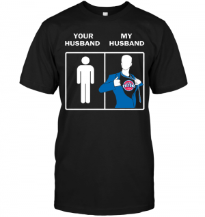 Detroit Pistons: Your Husband My HusbandDetroit Pistons: Your Husband My Husband