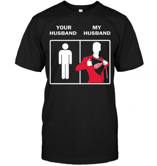 Detroit Red Wings: Your Husband My Husband