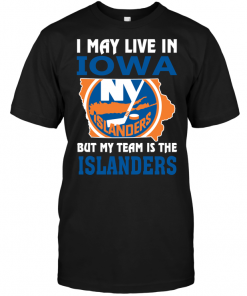I May Live In Iowa But My Team Is The Islanders