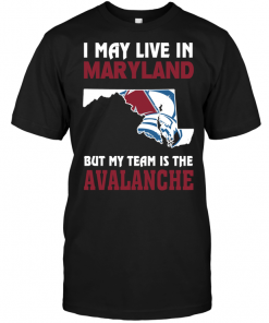 I May Live In Maryland But My Team Is The Avalanche