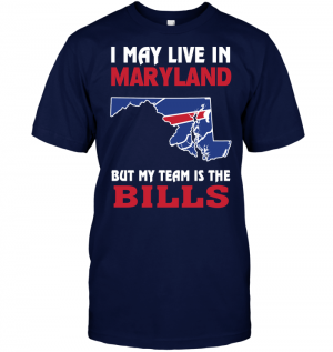 I May Live In Maryland But My Team Is The Bills
