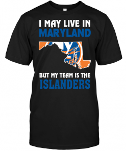I May Live In Maryland But My Team Is The Islanders