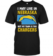 I May Live In Nebraska But My Team Is The Chargers