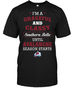 I'm A Graceful And Classy Southern Belle Until Avalanche Season Starts