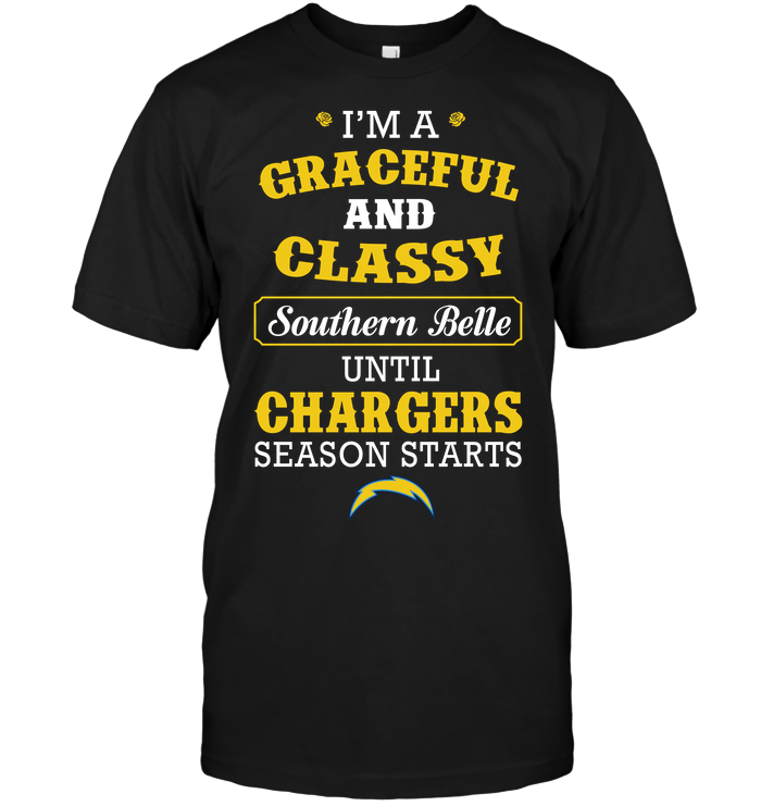 I'm A Graceful And Classy Southern Belle Until Chargers Season Starts