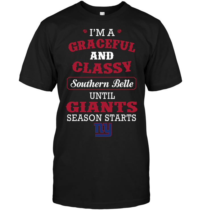 I'm A Graceful And Classy Southern Belle Until New York Giants Season Starts