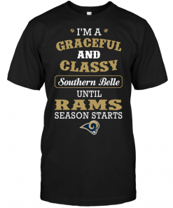 I'm A Graceful And Classy Southern Belle Until Rams Season Starts