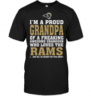 I'm A Proud Grandpa Of A Freaking Awesome Grandson Who Loves The Rams