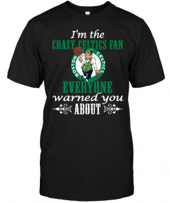 I'm The Crazy Celtics Fan Everyone Warned You About