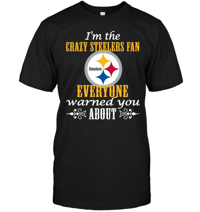 I'm The Crazy Steelers Fan Everyone Warned You About