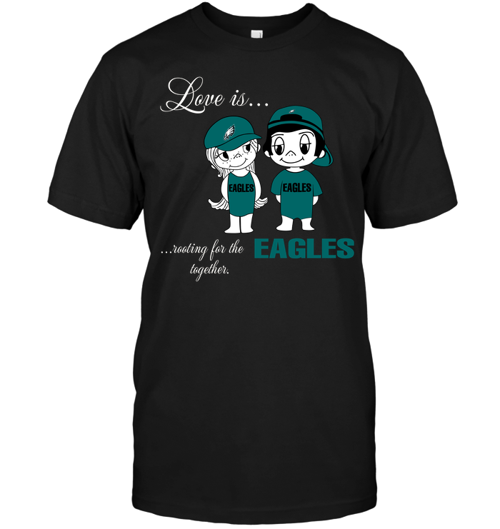 Love Is Rooting For The Eagles Together