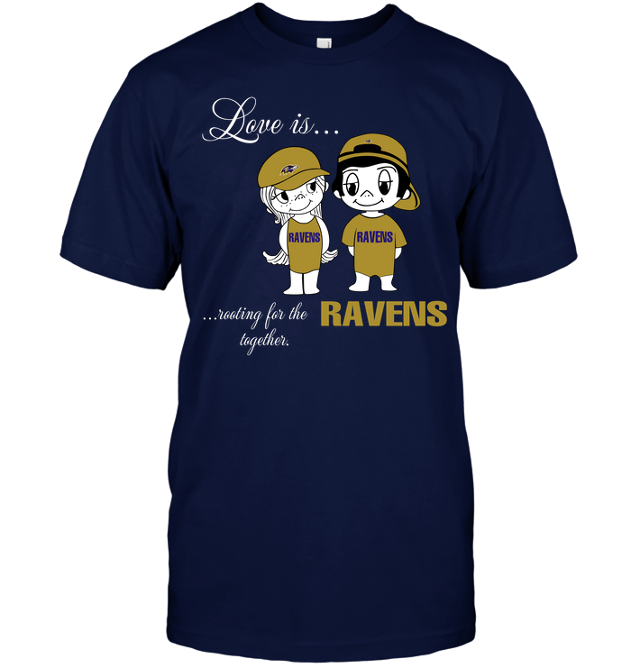 Love Is Rooting For The Ravens Together