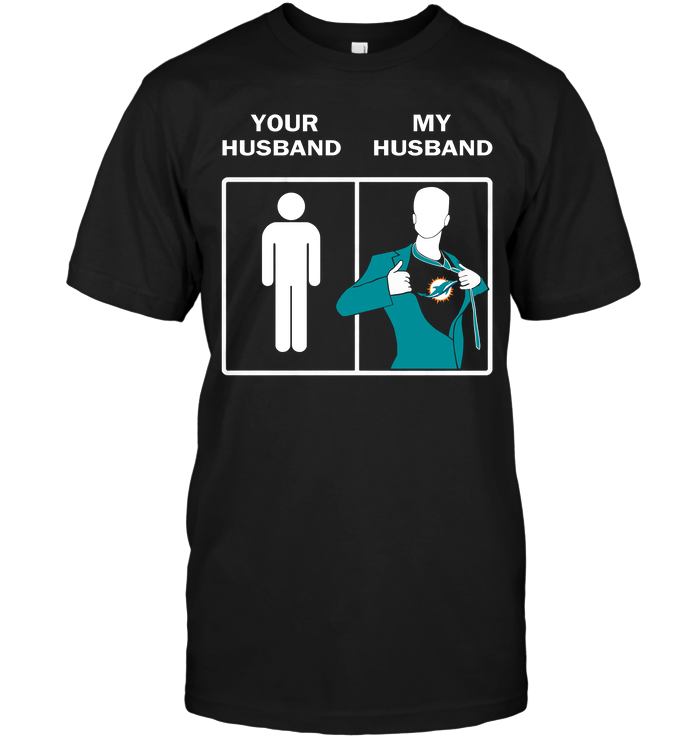 Miami Dolphins: Your Husband My Husband