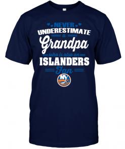 Never Underestimate A Grandpa Who Is Also An Islanders Fan