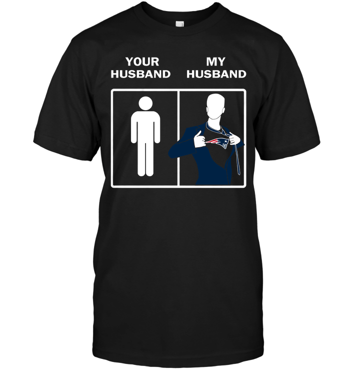 New England Patriots: Your Husband My Husband