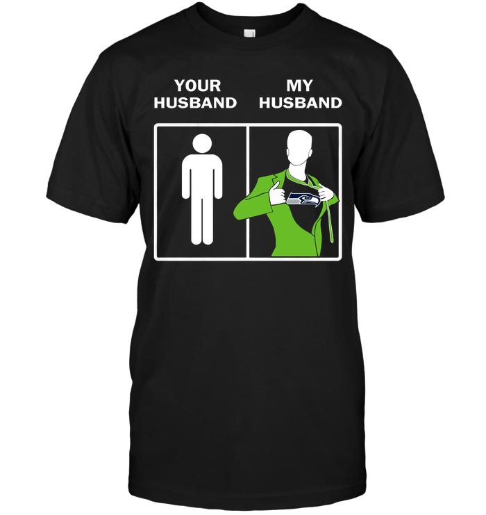Seattle Seahawks: Your Husband My Husband