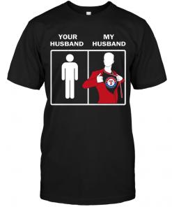 Texas Rangers: Your Husband My Husband