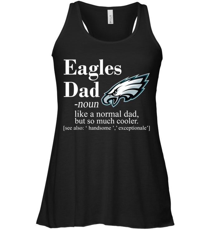 save off 4f0a3 fd73e Philadelphia Eagles Like A Normal Dad But So Much Cooler